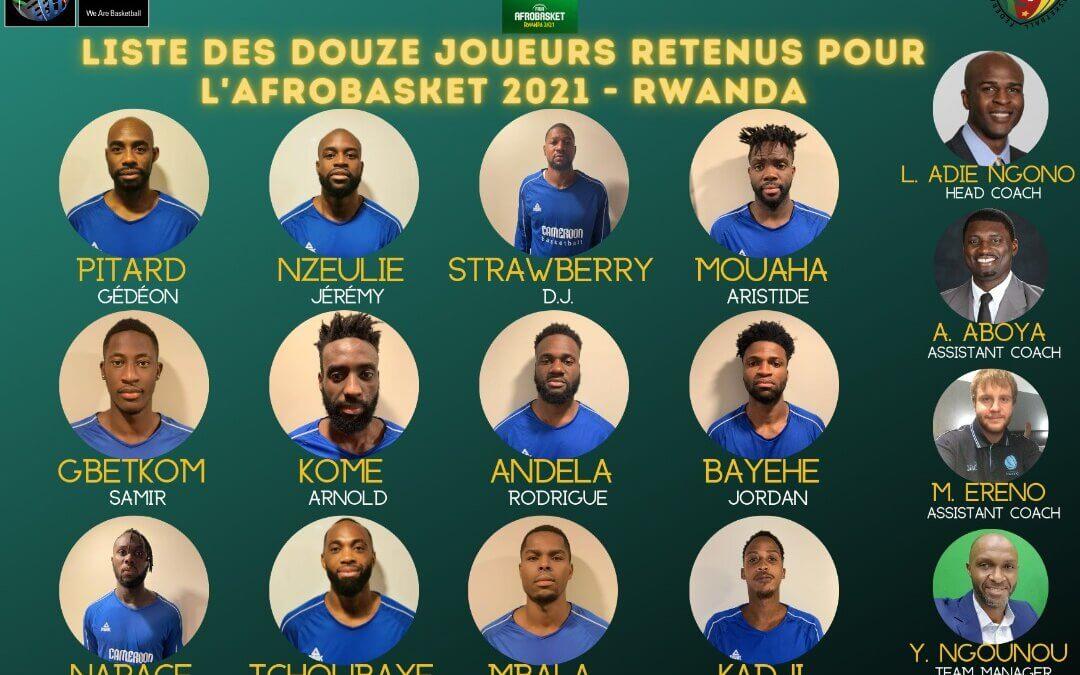 Afrobasket Rwabda 2021 : Les 12 lions sont connus